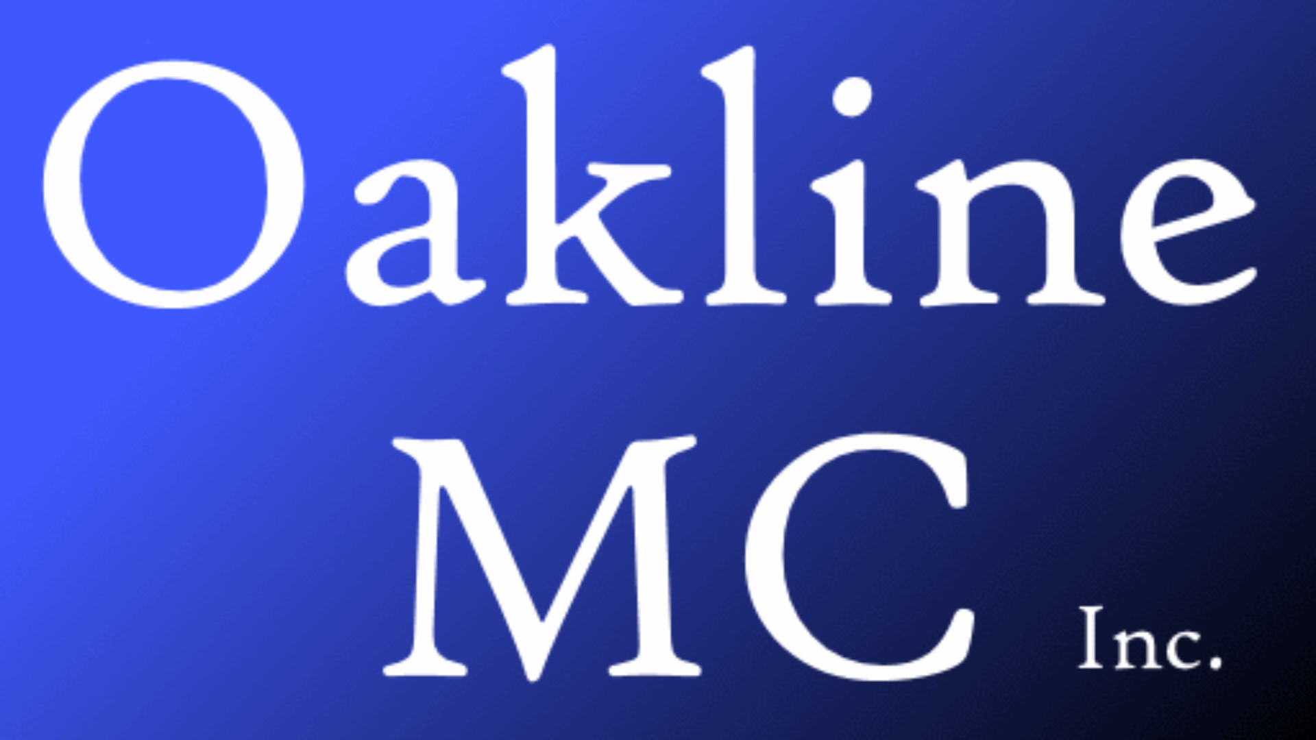 Oakline MC Inc.